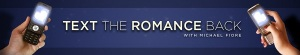 Text The Romance Back Banner